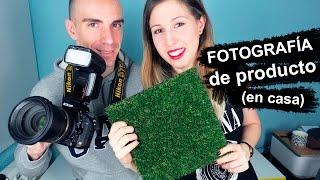 Fotografía de producto en casa (con Toni Sorvent)