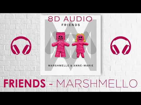 Marshmello & Anne Marie - FRIENDS | 8D Audio || Dawn of Music ||