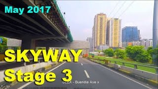 Metro Manila Skyway Stage 3 from NAIA T3 Arrival to A Bonifacio Q.C. May 2017