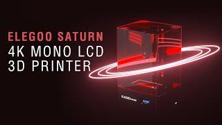 Introduce: ELEGOO Saturn 4K Mono LCD 3D Printer