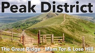 Peak District Walk The Great Ridge Mam TorLose Hill Walk