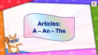 Articles A, An and The For Kids | English Grammar | Grade 2 | Periwinkle