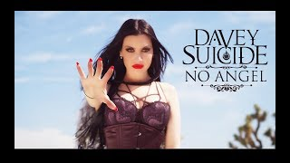 DAVEY SUICIDE - No Angel [OFFICIAL VIDEO]