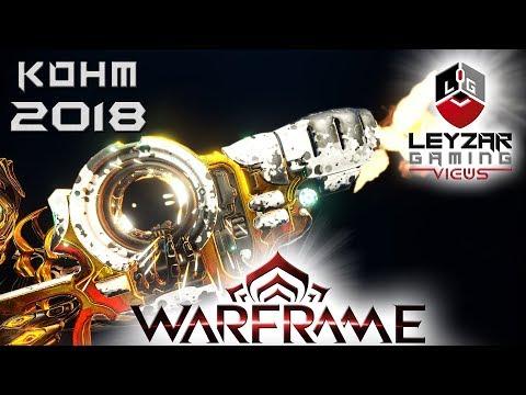 Kohm Build 2018 (Guide) - New Player's Best Friend (Warframe Gameplay)