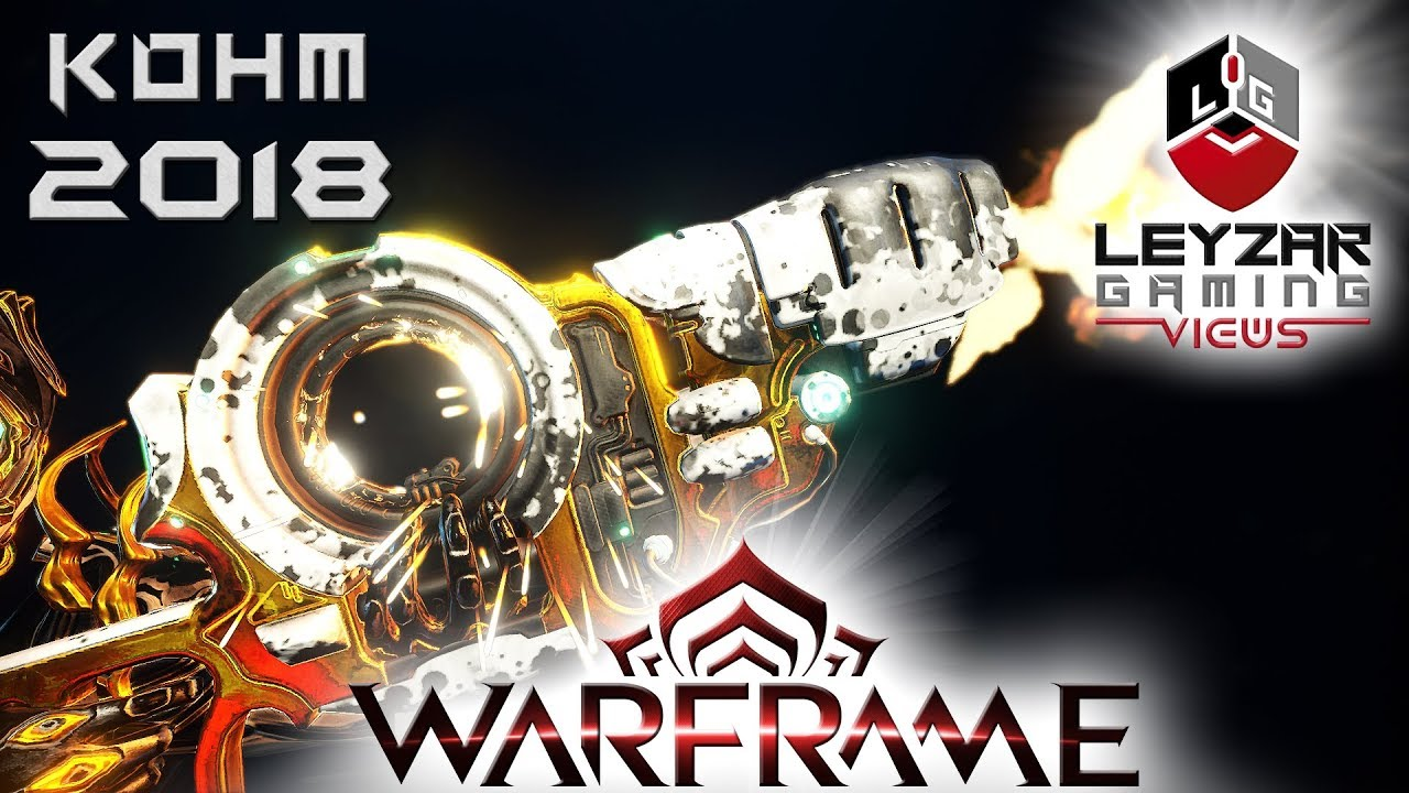 Kohm Build 2018 (Guide) - New Player's Best Friend (Warframe Gameplay)