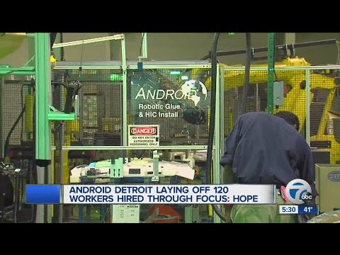 Android Detroit laying off 120 workers hired through FOCUS: Hope