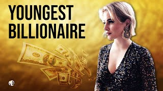 Youngest Billionaire In The World