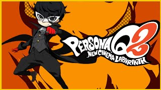 Smashing Reviews - Persona Q2: New Cinema Labyrinth | Etrian Odyssey X Persona | Road to the Royal