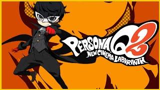 Smashing Reviews - Persona Q2: New Cinema Labyrinth | Etrian Odyssey X Persona | Road to the Royal