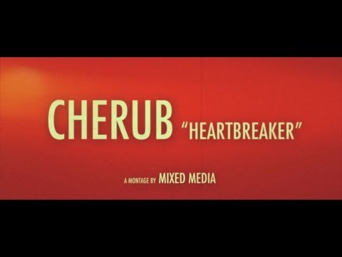 CHERUB - HEARTBREAKER