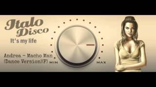 Скачать Andrea Macho Man Dance Version F