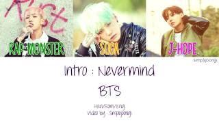 Gambar cover BTS [방탄소년단] - Intro : Nevermind (Color Coded Lyrics | Han/Rom/Eng)
