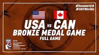 USA - Canada | Bronze Medal Game | #IIHFWorlds 2018