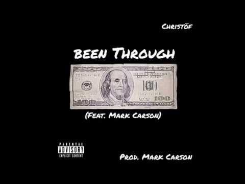 Christöf - Been Through (feat. Mark Carson)