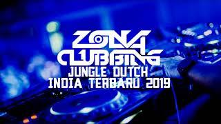 Gambar cover JUNGLE DUTCH INDIA TERBARU 2019    FT BDP OFFICIAL    ZONA CLUBBING