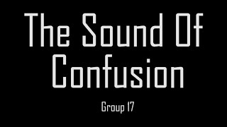 The Sound Of Confusion