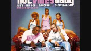 DJ Dem's and DJ Yaz- Hot Vibes Baby-Intro
