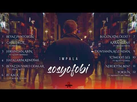 İmpala-Sosyofobi (Albüm Snippet)