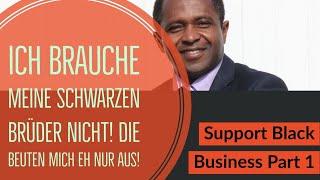 ''Support Black Owned Business''? Was ist das eigentlich? Part 1