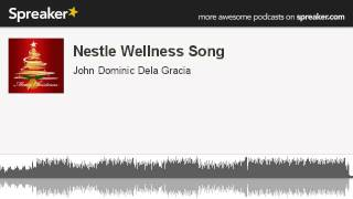 Nestle Wellness Song (made with Spreaker)