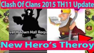 Clash Of Clans - Clashcon 2015 Update New Hero's Theory
