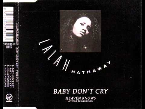Lalah Hathaway     Baby Don't Cry (Frankie Knuckles Remix)