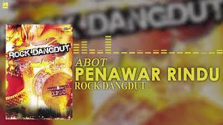 Abot - Penawar Rindu (Official Audio)