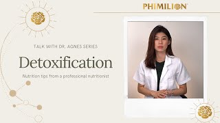 Talk With Dr. Agnes Series ~ Detoxification