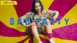 Billie Eilish Melanie Martinez Bad Party Mashup.mp3