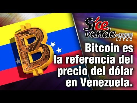 Bitcoin Es La Referencia Del Precio Del Dólar En Venezuela.