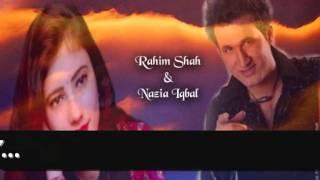 Tapay Laga Yaari Ra Sara Oka - Rahim Shah & Nazia Iqbal.