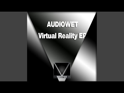 Virtual Reality (Original Mix)