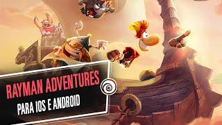 Rayman Adventures - Trailer de Anúncio - iOS e Android