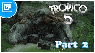 Tropico 5 - Guide, Tips and Tricks - Part 2