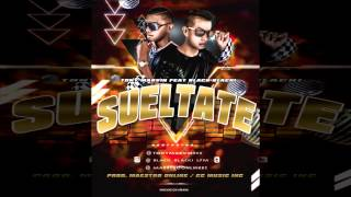Suéltate Tony Marvin Ft Black Blacki Prod Maestro OnLine