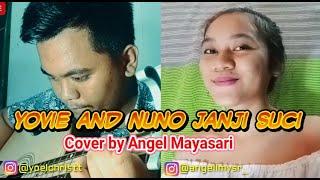 Yovie and Nuno Janji suci cover by Angel Mayasari