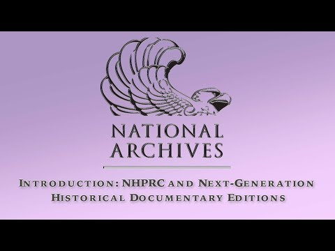 NHPRC and Next-Generation Historical Documentary Editions (1 of 4)