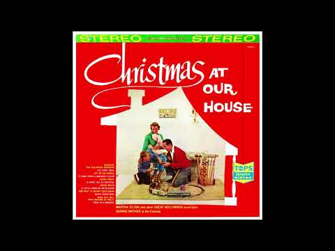 Martha Tilton- Christmas at our House. 1958