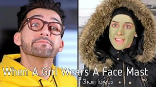 When A Girl Wears A Face Mast | Sham Idrees | Froggy