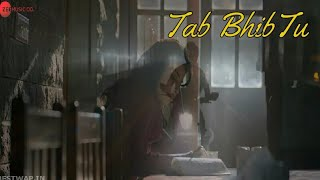 Tab Bhi Tu (October)Video Song-Full Mp3