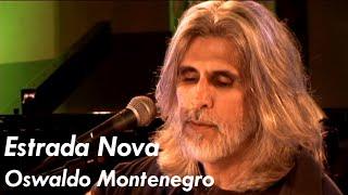 "Oswaldo Montenegro - Estrada Nova - DVD ""Intimidade"""