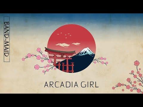 BAND-MAID - Arcadia Girl (Lyrics) Audio In Description