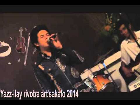 Ilay rivotra (njila)- Yazz 2014