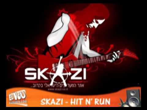 Skazi - Hit n' Run
