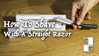 Beginners How To Shave With A Straight Razor | Feather Tutorial