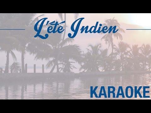L'été indien - Rendu célèbre par Joe Dassin (KARAOKÉ - Version instrumentale + paroles)