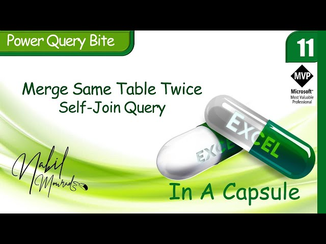 Merge A Table To Itself In Power Query… Excel In A Capsule (Episode 11)