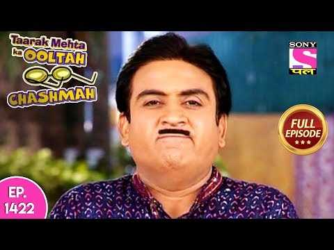 Taarak Mehta Ka Ooltah Chashmah - Full Episode 1422 - 18th September, 2018 thumbnail