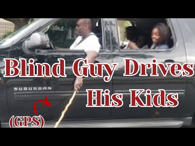 Blind Guy Drives His Kids