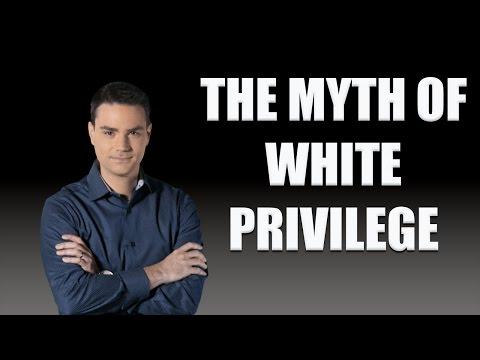 Ben Shapiro Dismantles White Privilege